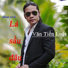 Album Lá Sầu Đâu - Văn Tiến Luật