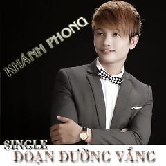 Đoạn Đường Vắng - Khánh Phong