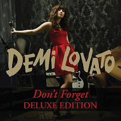 Don't Forget (Deluxe Edition) - Demi Lovato