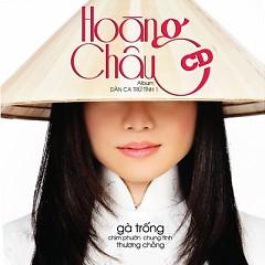 Album Dân Ca Trữ Tình 1 - Hoàng Châu