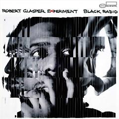 Album Black Radio - Robert Glasper Experiment