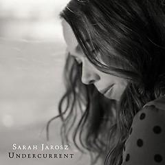Undercurrent - Sarah Jarosz