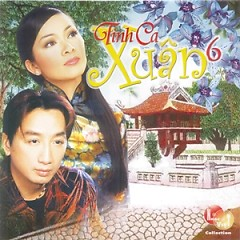 Tình Ca Xuân 6 - Various Artists
