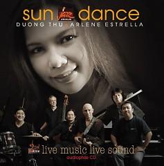 Sundance - Dương Thụ ft. Arlene Estrella