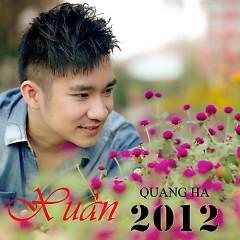Album Quang Hà  - Xuân 2012 - Quang Hà