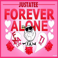 Forever Alone (Single) - JustaTee