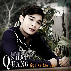 Gọi Đò Làm Chi - Nhật Quang