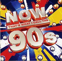 NOW That's What I Call The 90s - Various Artists