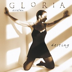 Destiny - Gloria Estefan
