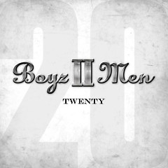 Twenty (CD2) - Boyz II Men