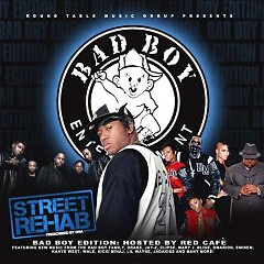 Street Rehab: Bad Boy Edition (CD1) - Various Artists