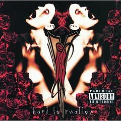 Hard To Swallow - Vanilla Ice