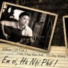 Em Ơi Hà Nội Phố - Vũ Duy Khánh ft. Kim Anh
