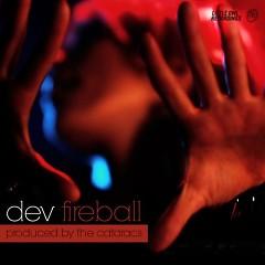 Fireball (Remixes) - Dev