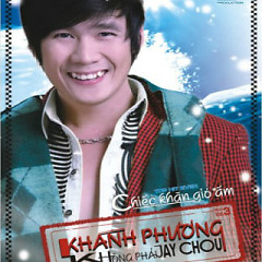 Không Phải Jay Chou - Khánh Phương