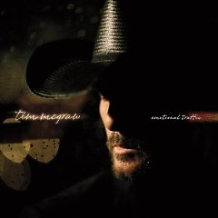 Emotional Traffic - Tim McGraw