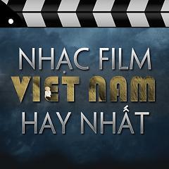 Album Nhạc Phim Việt Nam Hay Nhất - Various Artists
