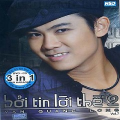 Album Bởi Tin Lời Thề  2 - Vân Quang Long