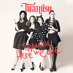 Tiramisu - Here We Are - Tiramisu Band