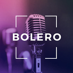 Nhạc Bolero Hay Nhất - Various Artists