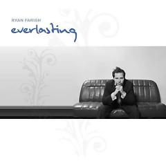 Everlasting - Ryan Farish
