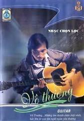 Album Hòa tấu Guitar Vô Thường Chọn Lọc CD 4 - Vô Thường