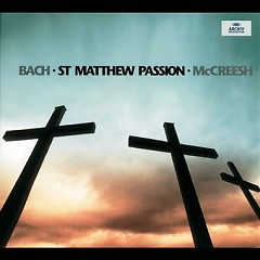 Bach - St Matthew Passion CD 1 No. 1 - Paul McCreesh