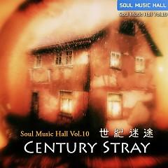 Soul Music Hall Vol 10 Century Stray CD 1 - Various Artists