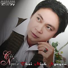 Cội Nguồn - Thái Minh Nguyễn