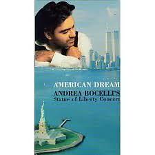 American Dream - Andrea Bocelli's Statue Of Liberty Concert CD 1 - Andrea Bocelli