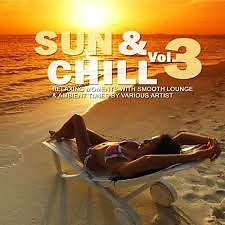 Sun & Chill Vol 3 (No. 1) - Various Artists
