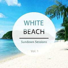 White Beach - Sundown Sessions Vol 1 (No. 1) - Various Artists