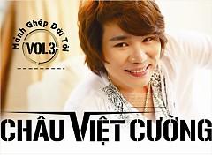 Mảnh Ghép Đời Tôi - Châu Việt Cường
