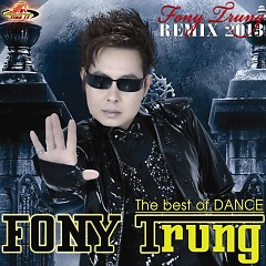 Album Dance Remix 2013 - Fony Trung