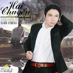 Hai Chuyến Tàu Đêm - Thái Minh Nguyễn
