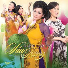 Album Chuyện Vườn Sầu Riêng - Various Artists