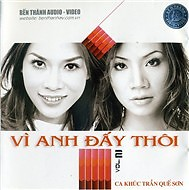 Vì Anh Đấy Thôi - Hồ Quỳnh Hương,Mỹ Tâm