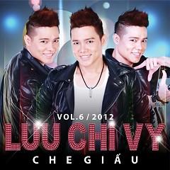 Album Che Giấu - Lưu Chí Vỹ
