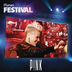 Album Pink - iTunes Festival London 2012 - EP - Pink