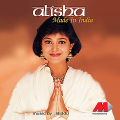Made In India - Alisha