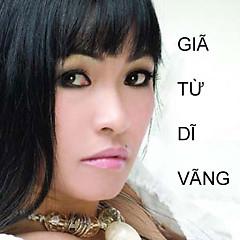 Album Giã Từ Dĩ Vãng - Phương Thanh