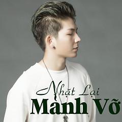 Album Nhặt Lại Mảnh Vỡ - Kelvin Khánh ft. JC Hưng