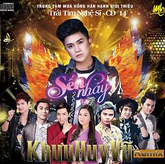 Sến Nhảy (Remix) - Khưu Huy Vũ