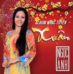 Album Nhạc Tuyển Xuân - Ngọc Ánh