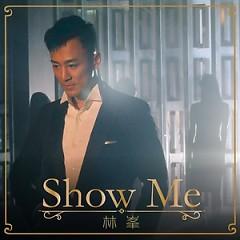 Show Me (EP) - Lâm Phong