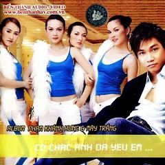 Có Chắc Anh Đã Yêu Em - Phạm Khánh Hưng ft. Mây Trắng