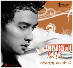 Lời bài hát được thể hiện bởi ca sĩ Cao Thái Sơn