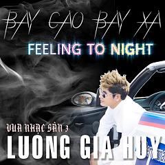 Vua Nhạc Sàn 3 - Lương Gia Huy