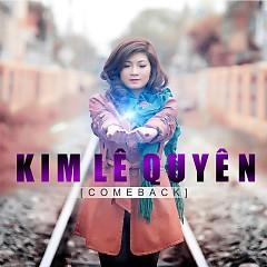 Album Come Back - Kim Lê Quyên