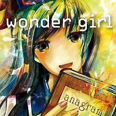 wonder girl - anagram